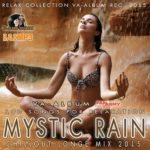 Mystic Rain: Chillout Longe Mix (2015)