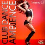 Club Dance Ambience Vol.35 (2015)