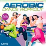 Ultimate Dance Hits 2015 — Aerobic Dance Workout (2015)