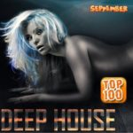 TOP 100 Deep House (September) (2015)