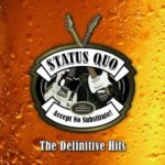 Status Quo — Accept No Substitute [The Definitive Hits] (2015)