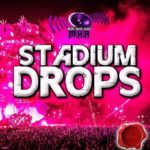 Must Have Audio Stadium Drops (2015)