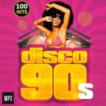 Disco 90s 100 Hits (2015)