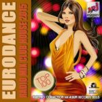 Eurodance Radio Mix Club House (2015)