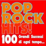 Pop Rock Hits! 100 Colours (2015)