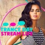 Trance Day Stream Life (2016)