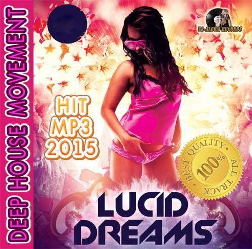 Deep House Movement: Lucid Dreams (2015)