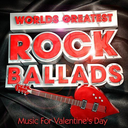 Rock Ballads (Music For Valentine's Day) (2015)