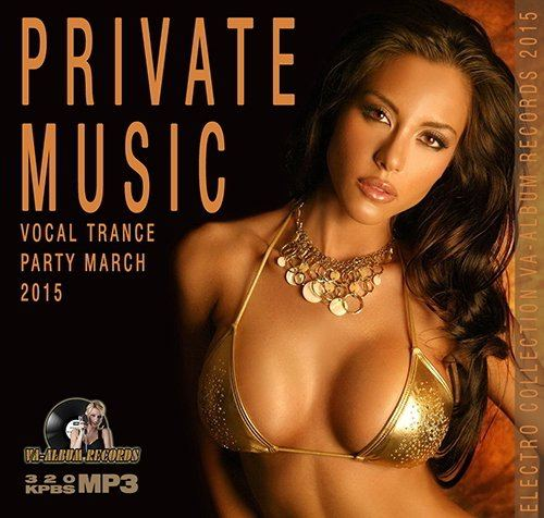 Private Music: Vocal Trance Party March (2015)