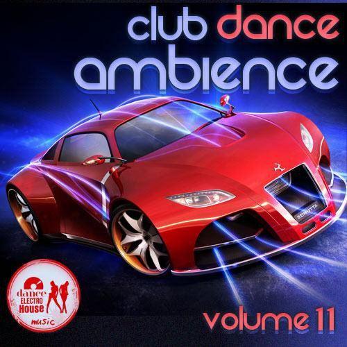 Club Dance Ambience vol.11 (2015)