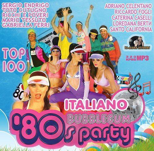 Italiano Bubblegum 80s Party (2015)