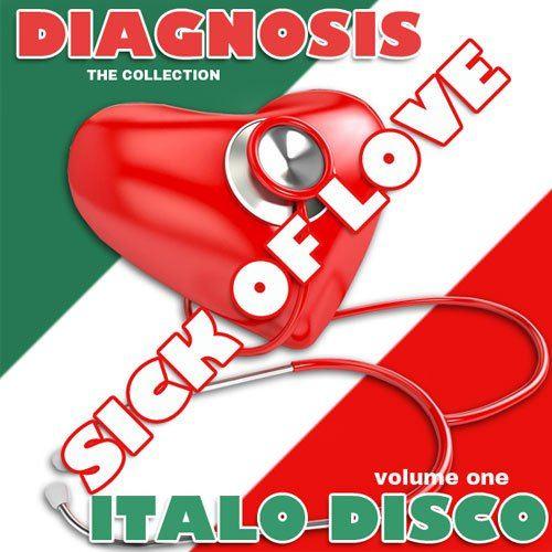 Diagnosis - Sick of Love Italo Disco (2015)