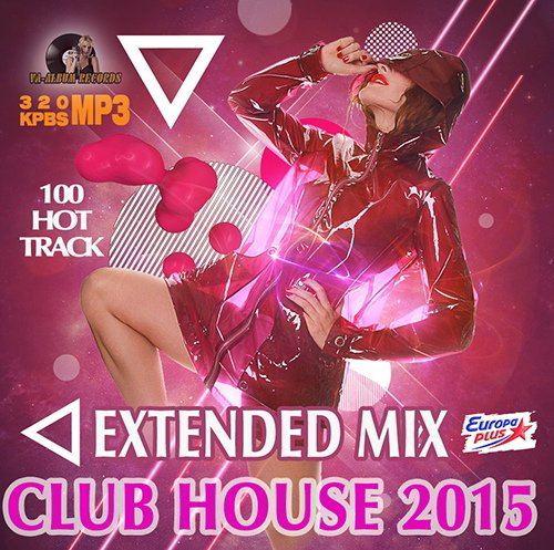 Extendet Mix Club House (2015)