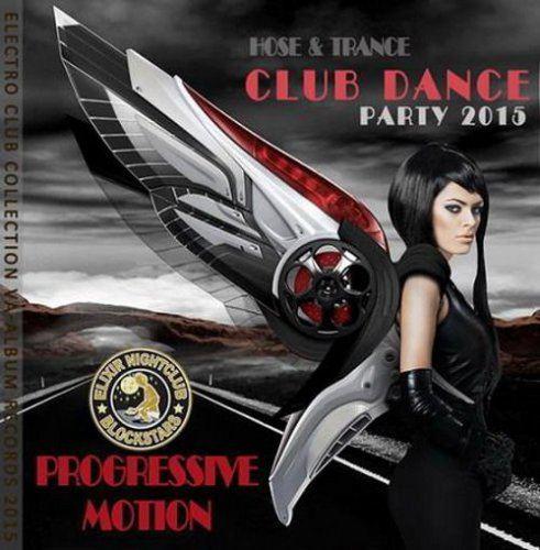 Progressive Motion: Club Dance Party (2015)