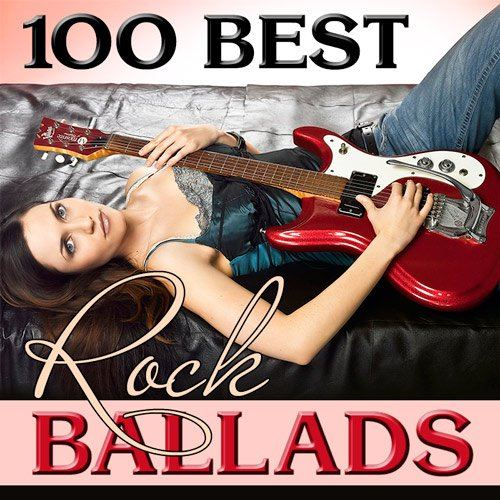100 Best Rock Ballads (2015)