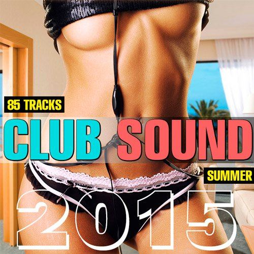 Club Sound Summer 2015 (2015)