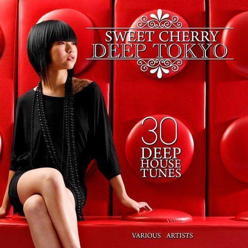 Sweet Cherry Deep TOKYO 30 Deep House Tunes (2015)