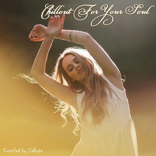 Chillout For Your Soul (2015)