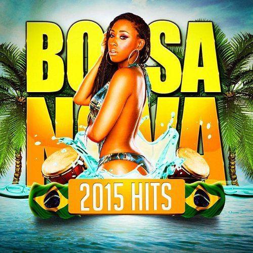 Brasil Bossa Nova 2015 Hits (2015)