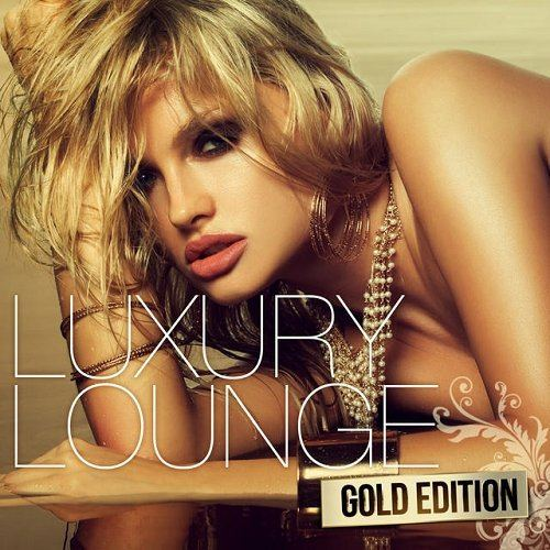 Luxury Lounge Gold Edition unmixed (2015)