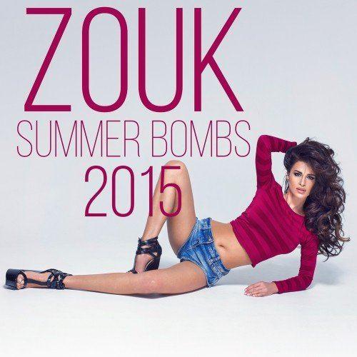 Zouk Summer Bombs 2015 (2015)