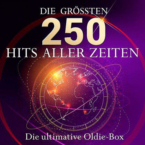 Die Ultimative Oldie Box - Die 250 Gro?ten Hits Aller Zeiten (2015)