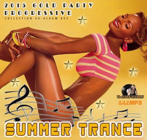 Summer Trance: Gold Party Progressive (2015)