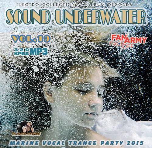Sound Underwater: Marine Vocal Trance Party Vol 19 (2015)