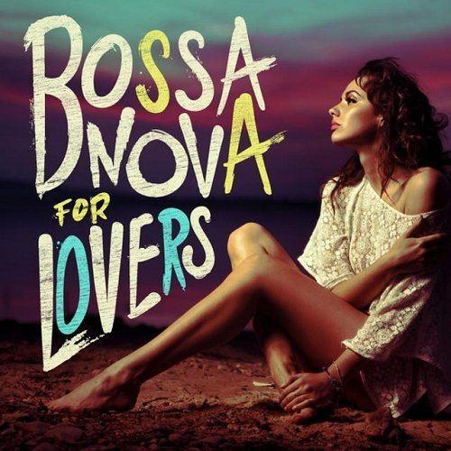 Bossa Nova For Lovers (2015)