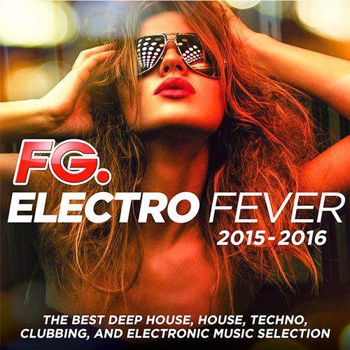 FG. Electro Fever 2015 - 2016 (2015)