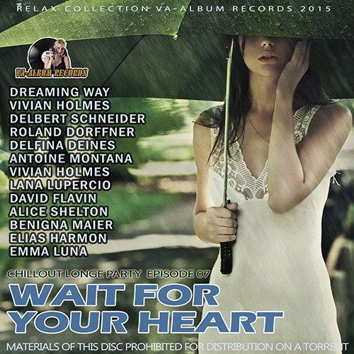 Wait For Your Heart (2015)