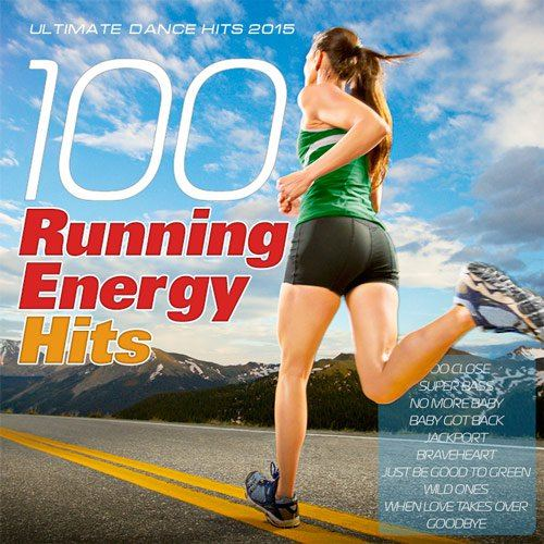 Ultimate Dance Hits 2015 - 100 Running Energy Hits (2015)