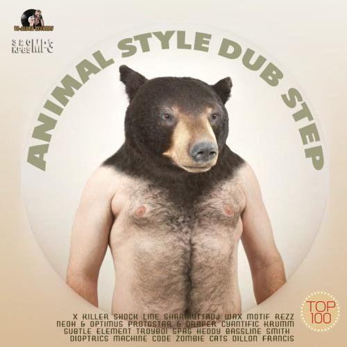 Animal Style Dub Step (2015)