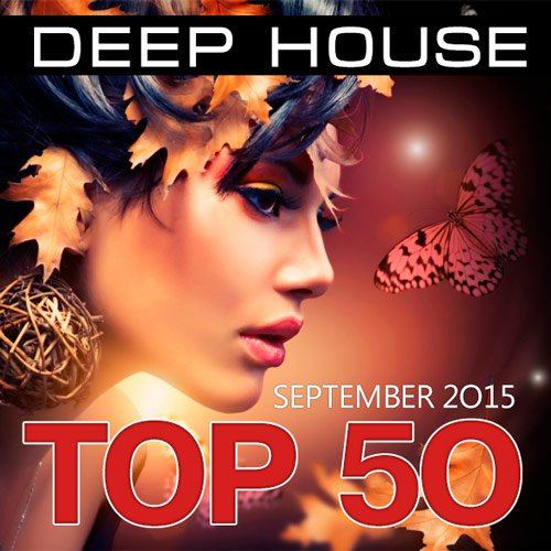 Top 50 Deep House (September 2015) (2015)