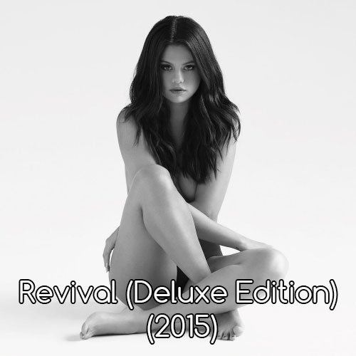 Selena Gomez - Revival (Deluxe Edition) (2015)