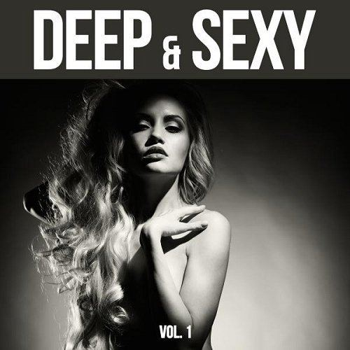 Deep and Sexy 20 Deep House and Funky House Music Tunes Vol 1 (2015)
