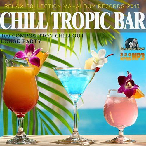 Chill Tropic Bar (2015)