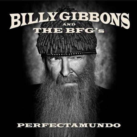 Billy Gibbons (ZZ Top) - Perfectamundo (2015)