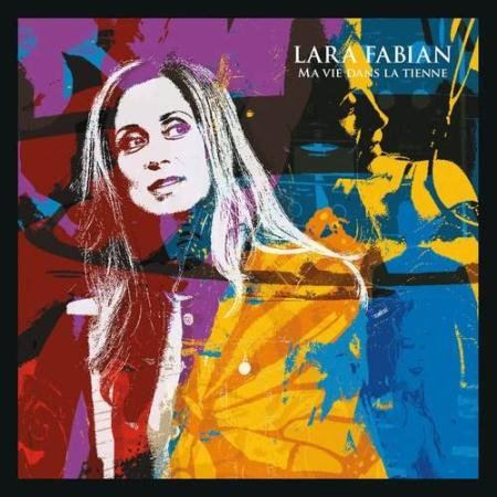 Lara Fabian - Ma vie dans la tienne (2015)