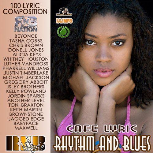 Rhythm And Blues Cafe Lyric (2015)