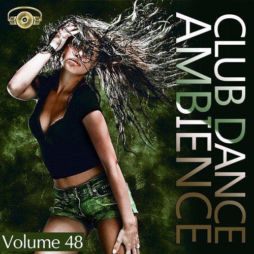 Club Dance Ambience Vol.48 (2015)