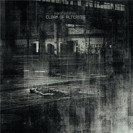 Cloak Of Altering - Manifestation (2015)