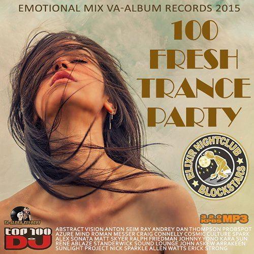 100 Fresh Trance Party (2015)