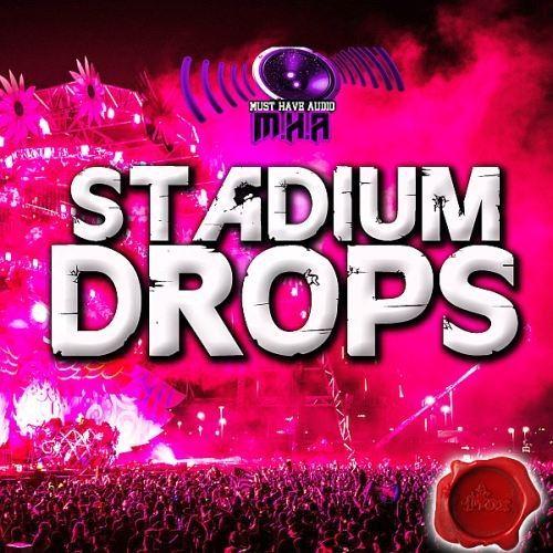 Must Have Audio Stadium Drops (2015)
