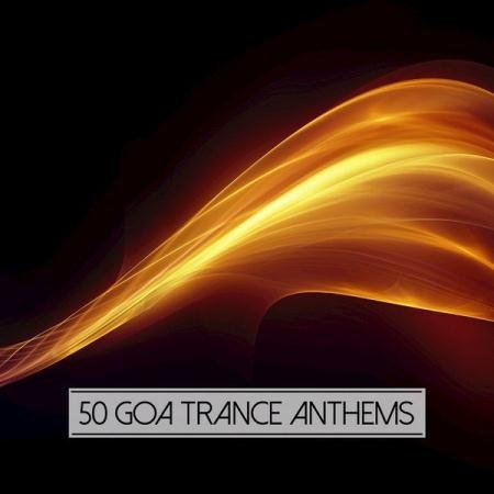VA - 50 Goa Trance Anthems (2015)