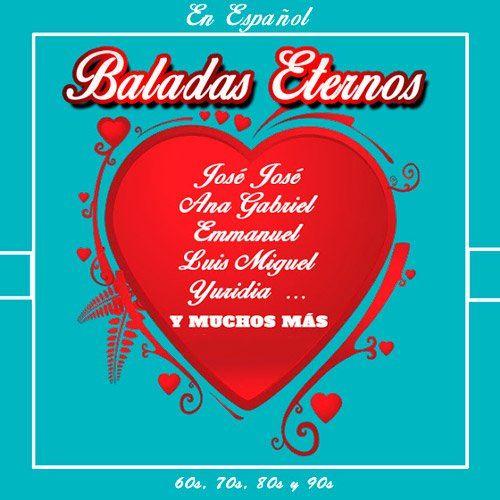 Baladas Eternos en Espanol (2016)