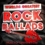 Rock Ballads (Music For Valentine\'s Day) (2015)