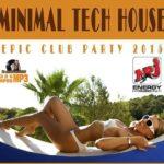 Minimal Tech House: Epic Party (2015)