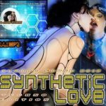 Synthetic Love: Techno Edition (2015)