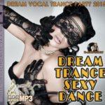 Dream Trance Sexy Dance (2015)